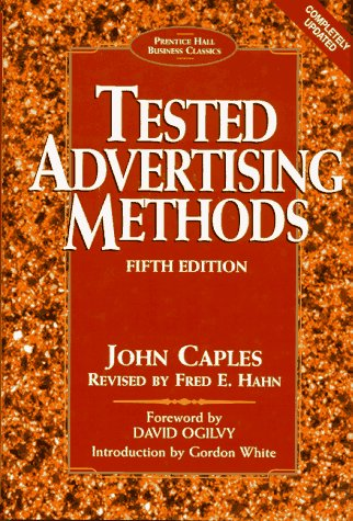 9780132446099: Tested Advertising Methods