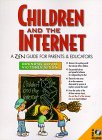 9780132446747: Children and the Internet: A Zen Guide for Parents and Educators (Prentice Hall Series in Innovative Technology)
