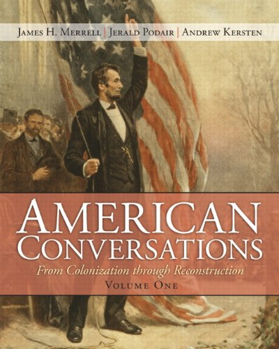 9780132446839: American Conversations: From Colonization through Reconstruction, Volume 1