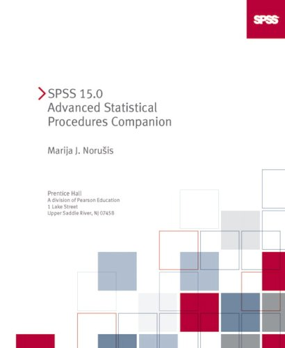 9780132447126: SPSS 15.0 Advanced Statistical Procedures Companion