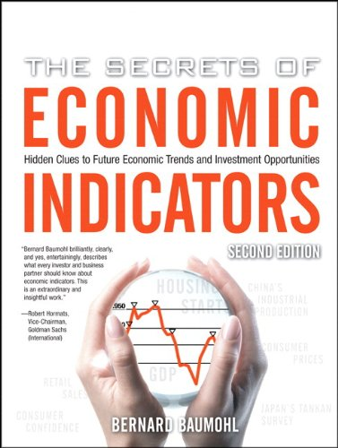 9780132447294: The Secrets of Economic Indicators: Hidden Clues to Future Economic Trends and Investment Opportunities, 2nd Edition