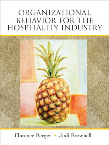 Organizational Behavior for the Hospitality Industry: Judi Brownell; Florence