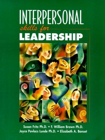 9780132447737: Interpersonal Skills for Leadership