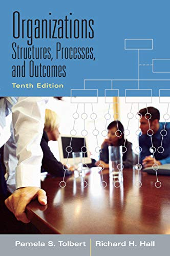 Organizations Structures, Processes and Outcomes: Hall, Richard