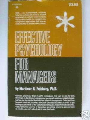 9780132448482: Effective Psychology for Managers