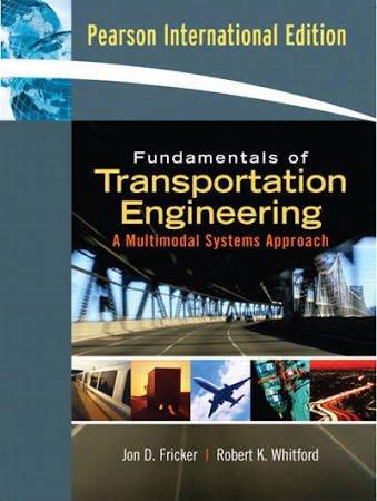 Fundamentals of Transportation Engineering: A Multimodal Systems