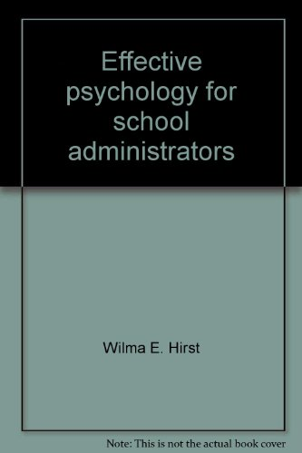 9780132449052: Effective psychology for school administrators