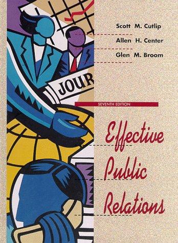 9780132450102: Effective Public Relations