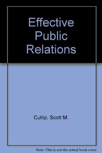 9780132450270: Effective public relations