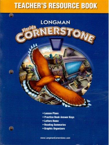 Longman Cornerstone C / Florida Teacher's Resource: Various