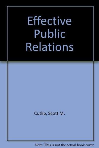 9780132450355: Effective public relations