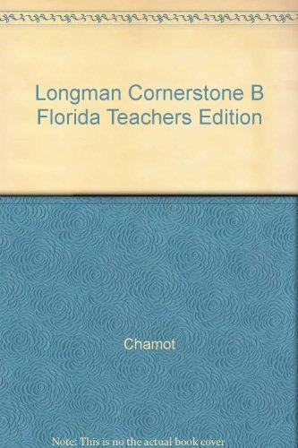 9780132450423: Longman Cornerstone B Florida Teachers Edition