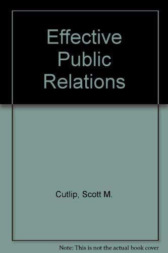 9780132450683: Effective Public Relations