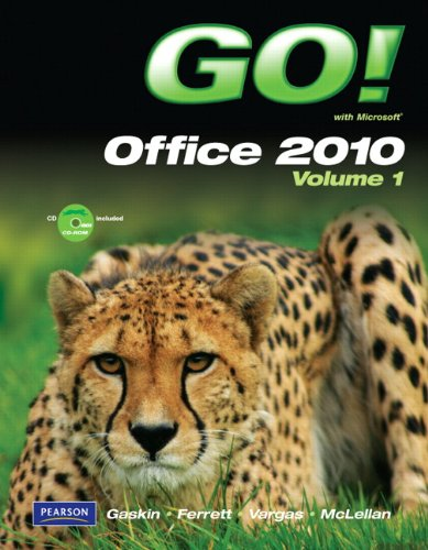 9780132454469: GO! with Microsoft Office 2010 Volume 1
