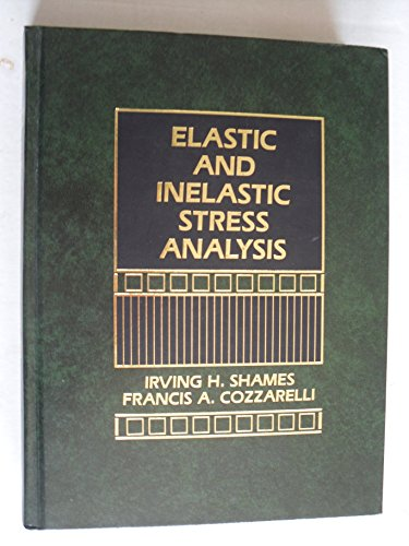 9780132454650: Elastic and Inelastic Stress Analysis