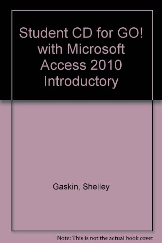 9780132454667: Student CD for GO! with Microsoft Access 2010 Introductory