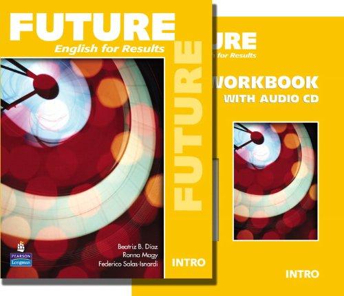 9780132455787: Future Intro English for Results