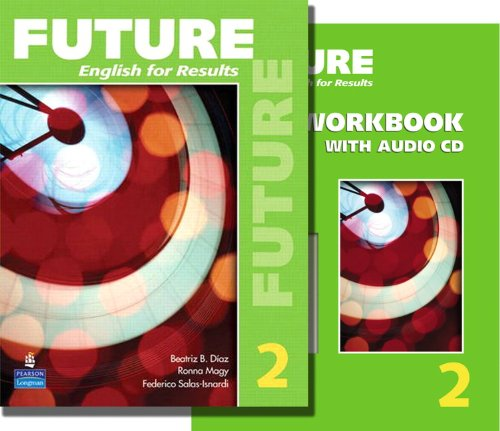 9780132455848: Future 2 package: Student Book (with Practice Plus CD-ROM) and Workbook (Future English for Results)