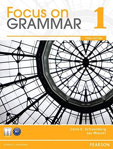 9780132455916: Focus on Grammar 1