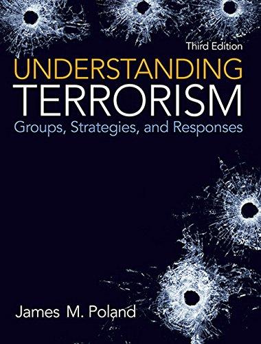 Understanding Terrorism: Groups, Strategies, and Responses (3rd: Poland, James M.