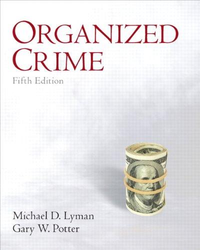 9780132457774: Organized Crime