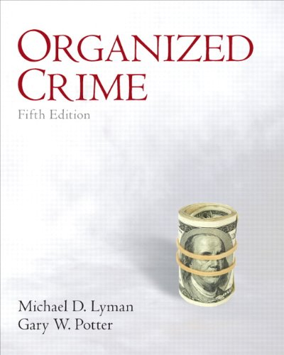 9780132457774: Organized Crime (5th Edition)