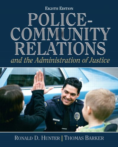 9780132457781: Police Community Relations and The Administration of Justice (8th Edition)