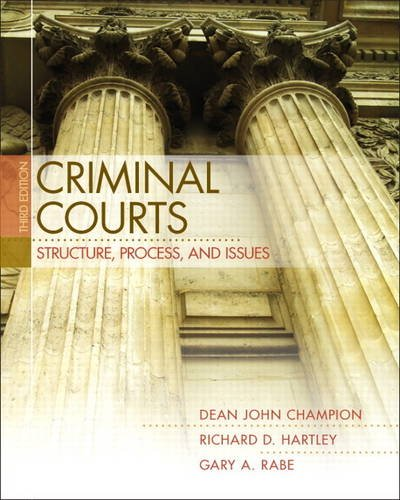 9780132457798: Criminal Courts: Structure, Process, and Issues (3rd Edition)