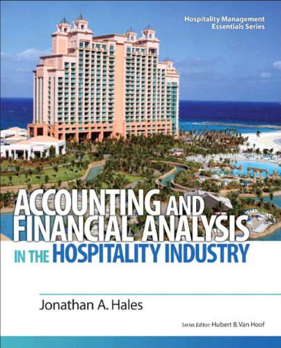 9780132458665: Accounting and Financial Analysis in the Hospitality Industry (Hospitality Management Essentials Series)