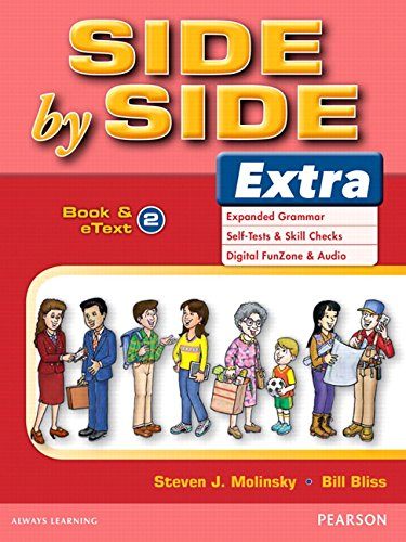 9780132458856: Side by Side Extra 2 Student Book & eText