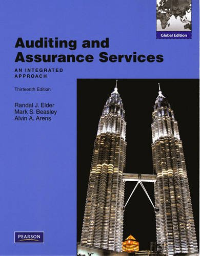 Auditing and Assurance Services: An Integrated Approach.: Randal J. Elder