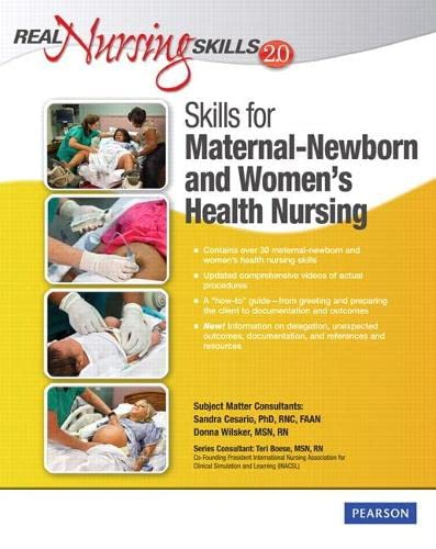 9780132459419: Real Nursing Skills 2.0: Skills for Maternal-Newborn and Women's Health (2nd Edition)