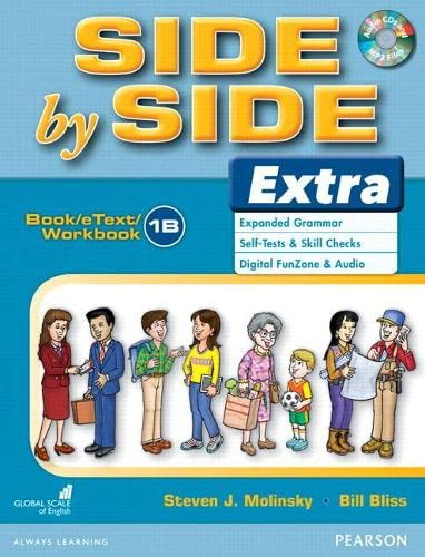 9780132459723: Side by Side Extra 1 Book/eText/Workbook B with CD