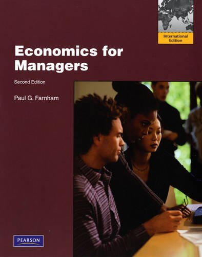 9780132461184: Economics for Managers:International Edition