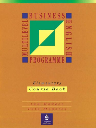 9780132461900: MBEP 1: Elementary: Course Book (Multilevel Business English Programme ELT Series)