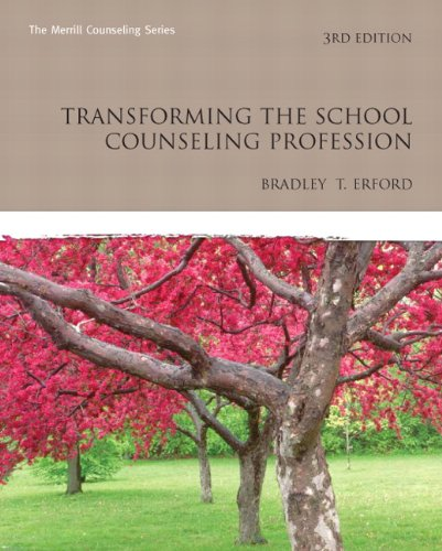 9780132462952: Transforming the School Counseling Profession (3rd Edition) (Erford)
