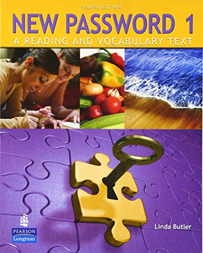 New Password 1: A Reading and Vocabulary Text (without MP3 Audio CD-ROM) (0132463008) by Butler, Linda