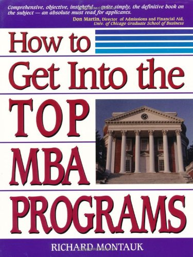 9780132463232: How to Get Into the Top MBA Programs