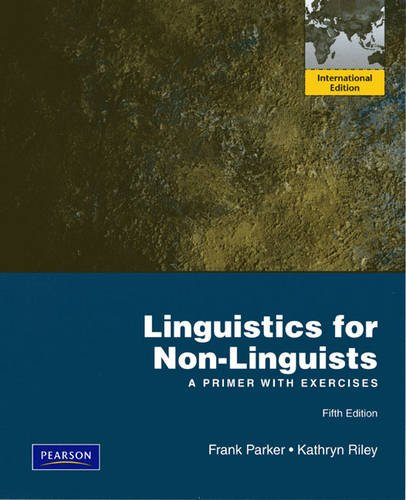 9780132464260: Linguistics for Non-Linguists: A Primer with Exercises: International Edition