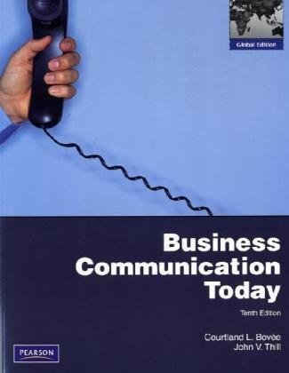 9780132464581: Business Communication Today