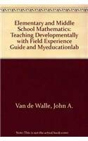 9780132464673: Elementary and Middle School Mathematics: Teaching Developmentally with Field Experience Guide and MyEducationLab (7th Edition)