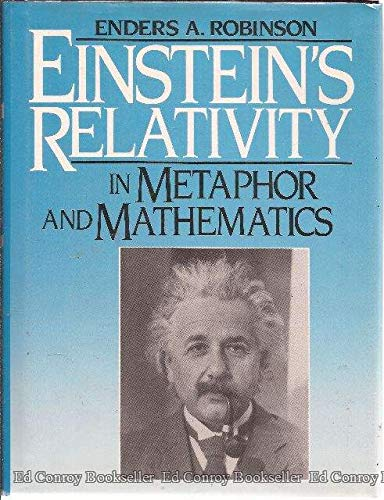 9780132464970: Einstein's Relativity in Metaphor and Mathematics