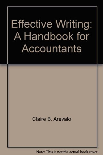9780132465212: Effective writing: A handbook for accountants