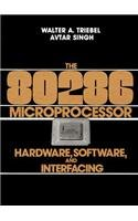 9780132465472: The 80286 Microprocessor: Hardware, Software and Interfacing