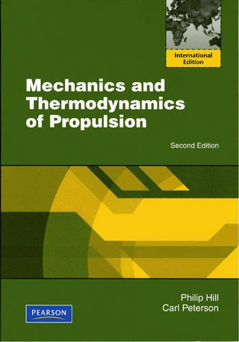 9780132465489: Mechanics and Thermodynamics of Propulsion. by Philip Hill, Carl Peterson