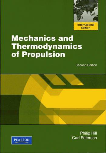 9780132465489: Mechanics and Thermodynamics of Propulsion:International Edition