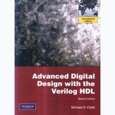 9780132465571: Advanced Digital Design with the Verilog HDL