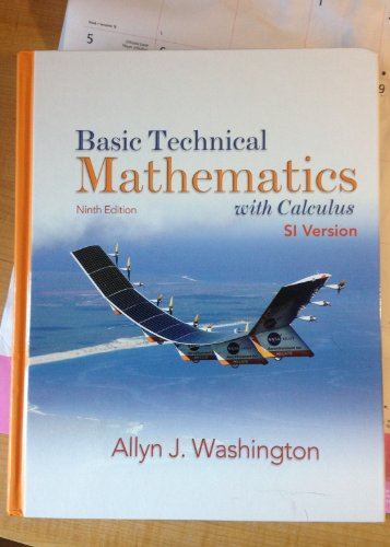 9780132465601: Basic Technical Mathematics with Calculus, SI Version, Ninth Edition with MyMathLab (9th Edition)