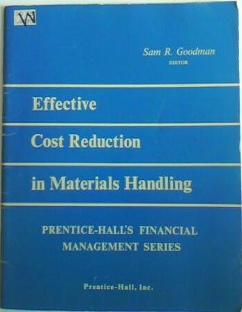 9780132466455: Effective cost reduction in materials handling (Prentice-Hall's financial management series)