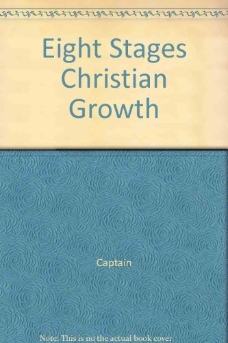 9780132466615: Eight Stages of Christian Growth: Human Development in Psycho-Spiritual Terms